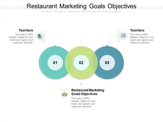 Restaurant Marketing Goals Objectives Ppt PowerPoint Presentation Show Outfit Cpb Pdf