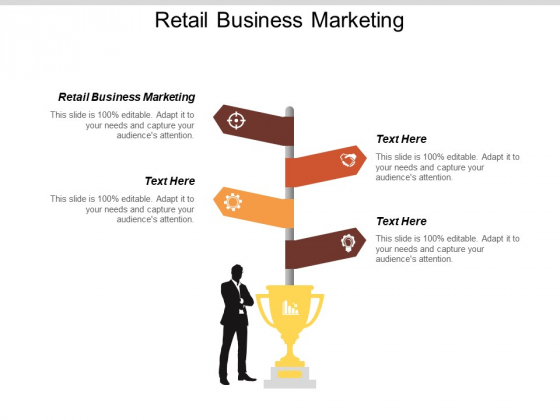 Retail Business Marketing Ppt PowerPoint Presentation Styles Graphics Download Cpb