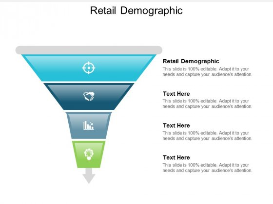 Retail Demographic Ppt Powerpoint Presentation Outline Show Cpb