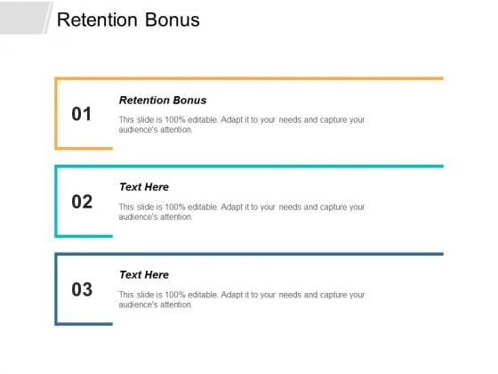 Retention Bonus Ppt PowerPoint Presentation File Maker Cpb
