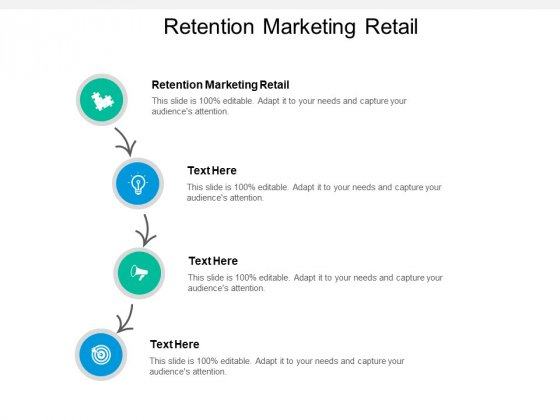 Retention Marketing Retail Ppt PowerPoint Presentation Styles Graphics Pictures