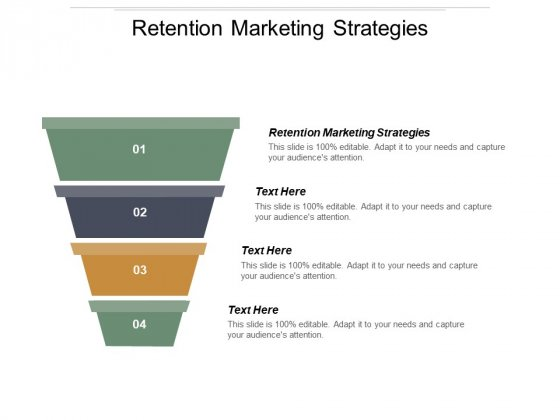 Retention Marketing Strategies Ppt PowerPoint Presentation Layouts Skills Cpb