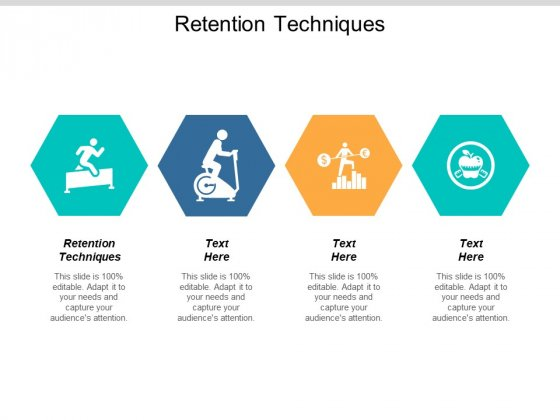 Retention Techniques Ppt PowerPoint Presentation Styles Deck Cpb