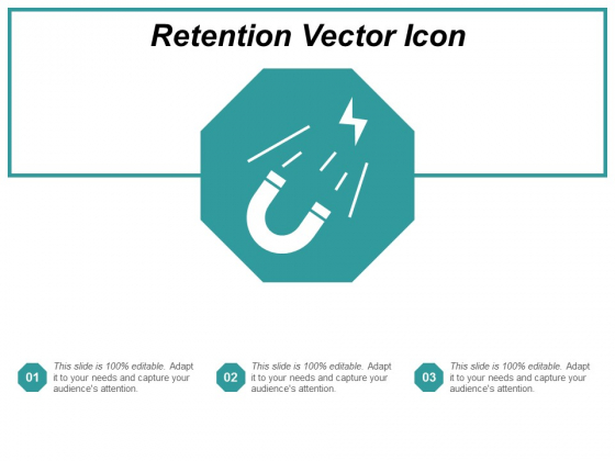 Retention Vector Icon Ppt Powerpoint Presentation Model Pictures