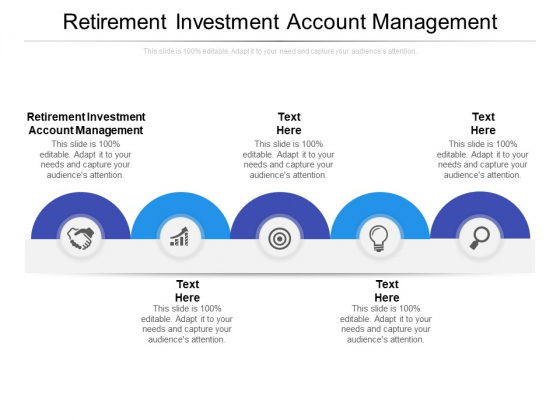 Retirement Investment Account Management Ppt PowerPoint Presentation Professional Master Slide Cpb Pdf