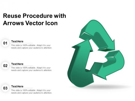 Reuse Procedure With Arrows Vector Icon Ppt PowerPoint Presentation Slides Portrait PDF