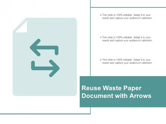 Reuse Waste Paper Document With Arrows Ppt Powerpoint Presentation Outline Templates
