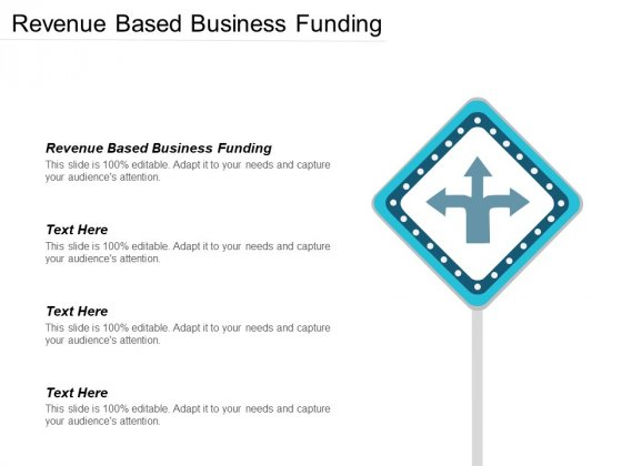 Revenue Based Business Funding Ppt PowerPoint Presentation File Background Image Cpb