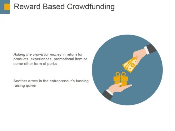 Reward Based Crowdfunding Ppt PowerPoint Presentation Infographics Smartart