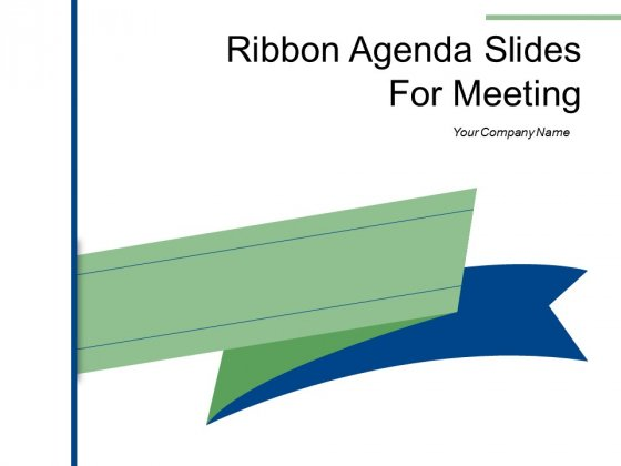 Ribbon Agenda Slides For Meeting Growth Target Ppt PowerPoint Presentation Complete Deck