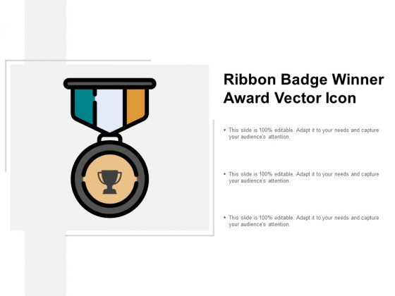 Ribbon Badge Winner Award Vector Icon Ppt Powerpoint Presentation Layouts Graphics Template
