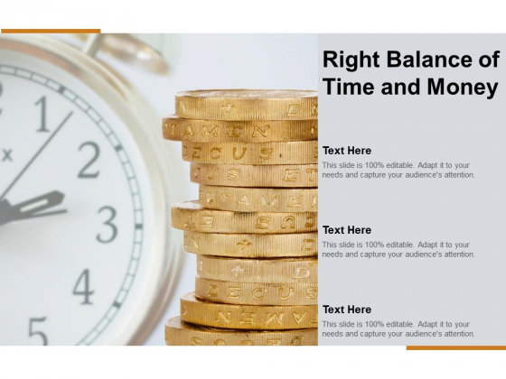 Right Balance Of Time And Money Ppt Powerpoint Presentation Model Structure