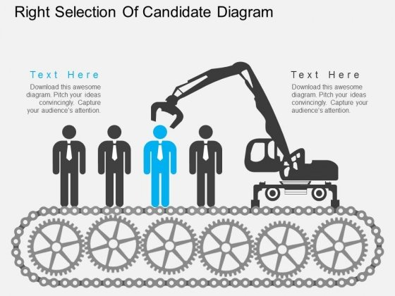 Right Selection Of Candidate Diagram Powerpoint Template
