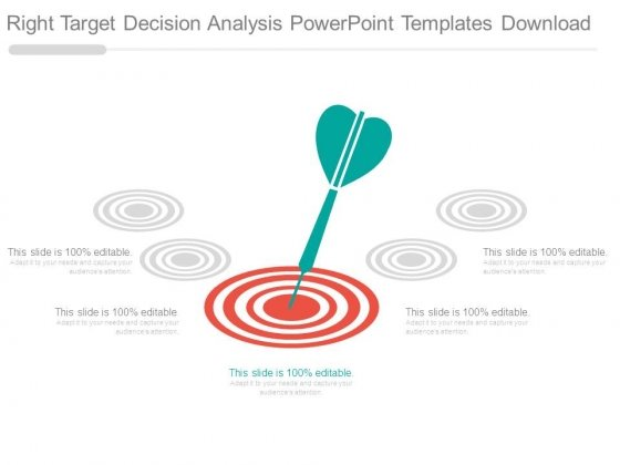 Right Target Decision Analysis Powerpoint Templates Download