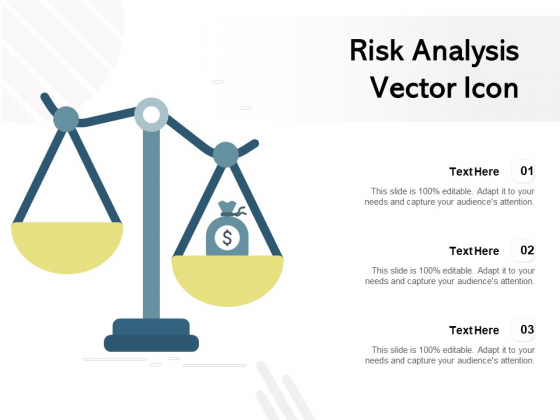 Risk Analysis Vector Icon Ppt PowerPoint Presentation Pictures Infographic Template PDF