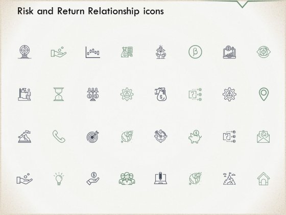 Risk And Return Relationship Icons Ppt PowerPoint Presentation Icon Slide