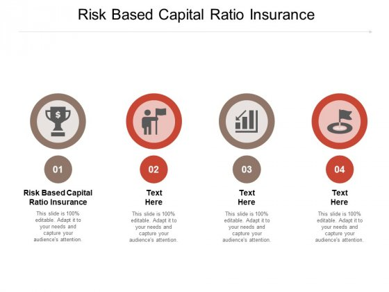 Risk Based Capital Ratio Insurance Ppt PowerPoint Presentation Layouts Infographic Template Cpb Pdf