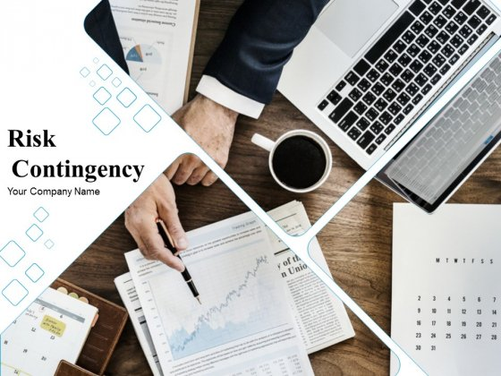 Risk Contingency Ppt PowerPoint Presentation Complete Deck With Slides