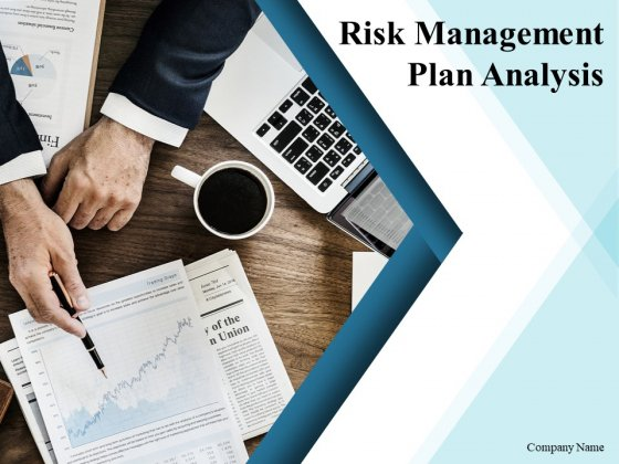 Risk Management Plan Analysis Ppt PowerPoint Presentation Complete Deck With Slides