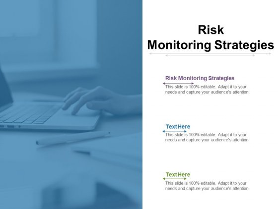 Risk Monitoring Strategies Ppt PowerPoint Presentation Layouts Background Images Cpb