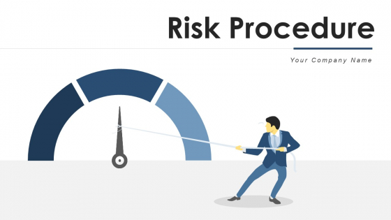 Risk Procedure Security Threads Ppt PowerPoint Presentation Complete Deck With Slides