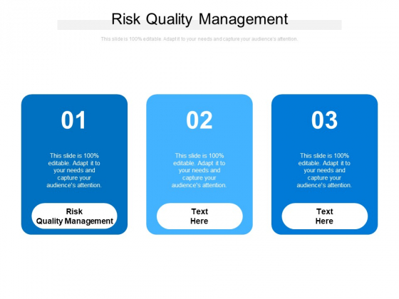 Risk Quality Management Ppt PowerPoint Presentation Inspiration Files Cpb