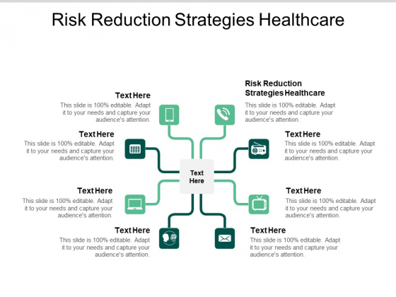 Risk Reduction Strategies Healthcare Ppt PowerPoint Presentation Inspiration Objects Cpb