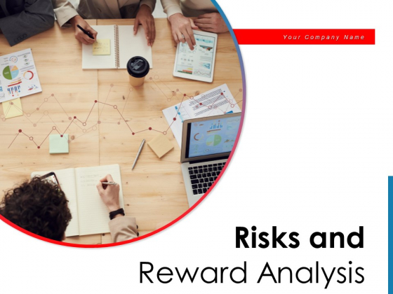 Risks And Reward Analysis Financial Investment Ppt PowerPoint Presentation Complete Deck