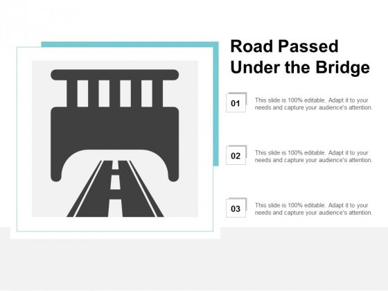 Road Passed Under The Bridge Ppt PowerPoint Presentation Inspiration Influencers
