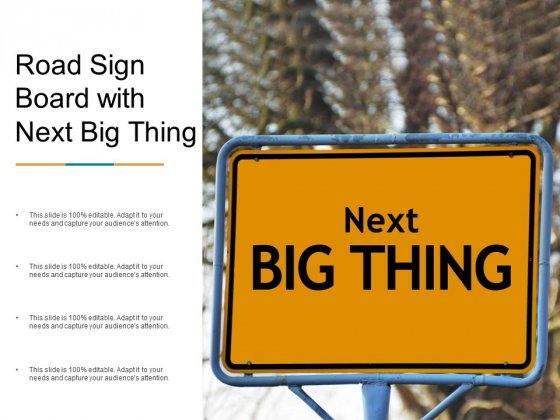 Road Sign Board With Next Big Thing Ppt PowerPoint Presentation Slides Examples