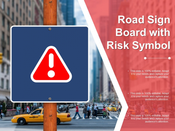 Road Sign Board With Risk Symbol Ppt PowerPoint Presentation Inspiration Summary