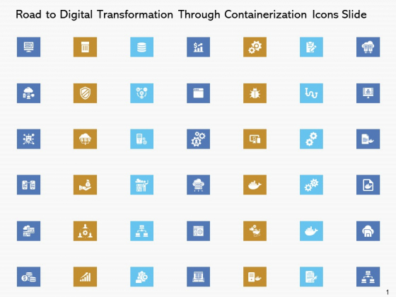 Road To Digital Transformation Through Containerization Icons Slide Information PDF