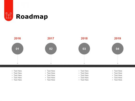 Roadmap 2016 To 2019 Ppt PowerPoint Presentation Icon Mockup