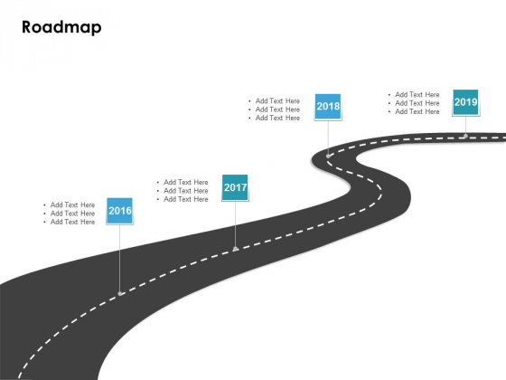 Roadmap 2016 To 2019 Ppt PowerPoint Presentation Templates