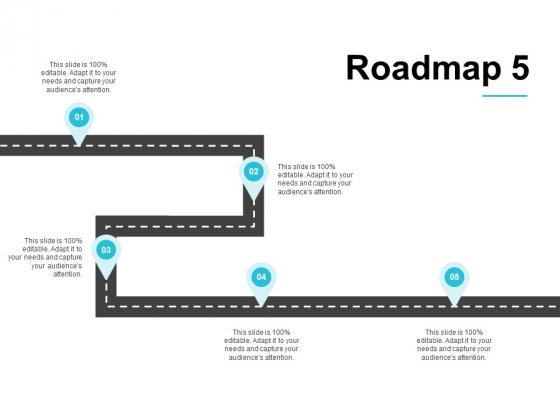 Roadmap Five Process Ppt PowerPoint Presentation Infographics Summary