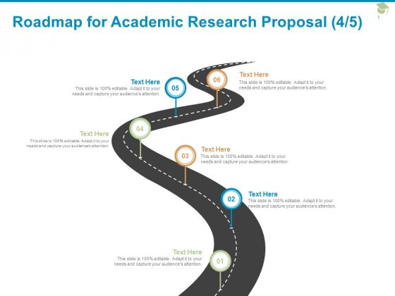 Roadmap For Academic Research Proposal Six Stage Ppt PowerPoint Presentation Graphics