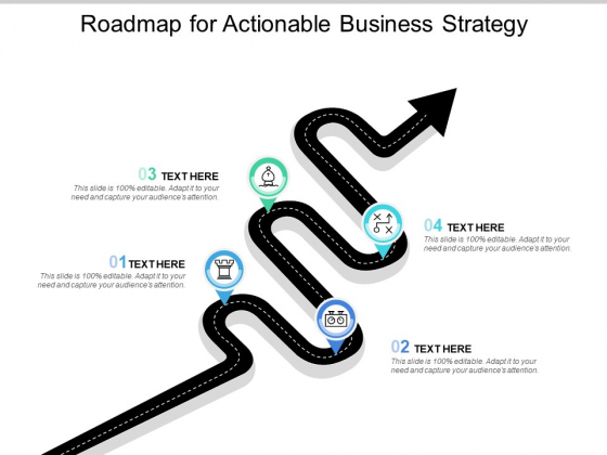Roadmap For Actionable Business Strategy Ppt PowerPoint Presentation Infographics Outline