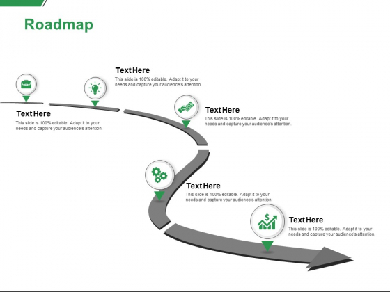 Roadmap Process Ppt PowerPoint Presentation Slides Diagrams