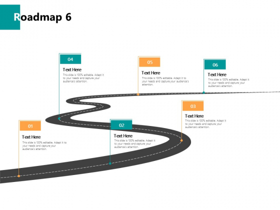 Roadmap Six Timeline Ppt PowerPoint Presentation Layouts Graphics Pictures