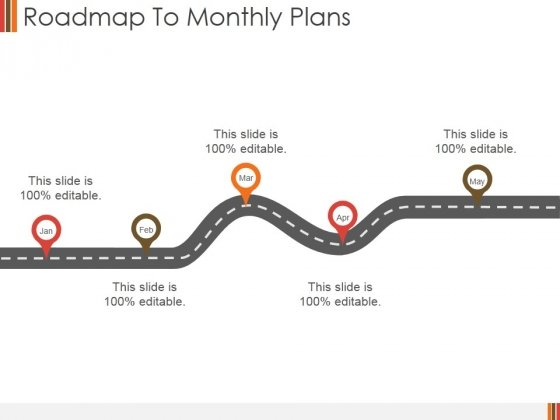 Roadmap To Monthly Plans Ppt PowerPoint Presentation Pictures Templates