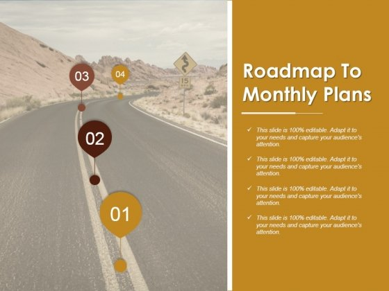 Roadmap To Monthly Plans Ppt PowerPoint Presentation Styles Background Designs