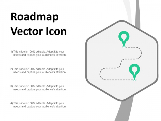 Roadmap Vector Icon Ppt PowerPoint Presentation Ideas Example Topics