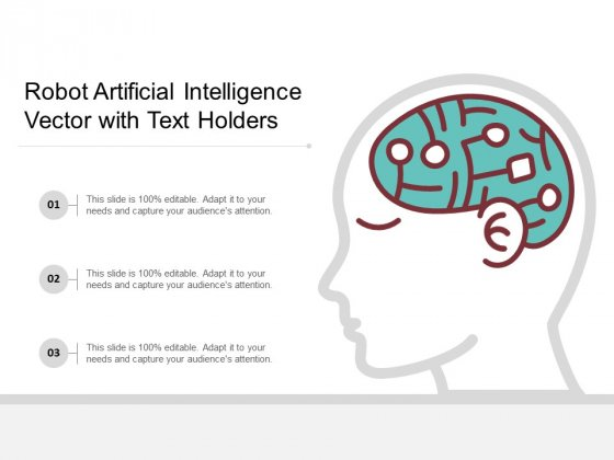 Robot Artificial Intelligence Vector With Text Holders Ppt PowerPoint Presentation Infographics Samples