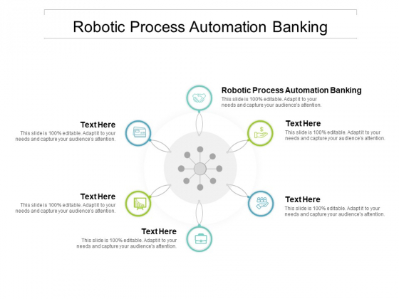 Robotic Process Automation Banking Ppt PowerPoint Presentation File Infographic Template Cpb