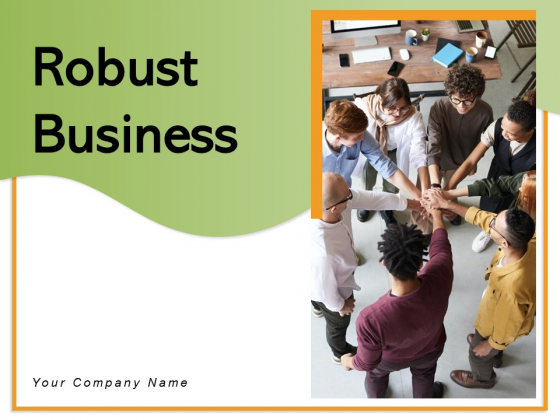 Robust Business Strength Brand Equity Revenue Ppt PowerPoint Presentation Complete Deck