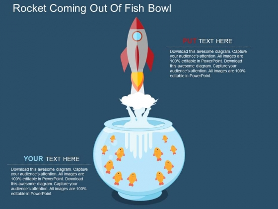 Rocket Coming Out Of Fish Bowl Powerpoint Templates