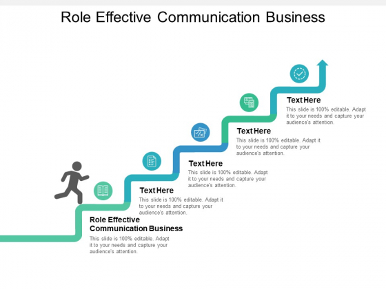 Role Effective Communication Business Ppt PowerPoint Presentation Infographic Template Examples Cpb