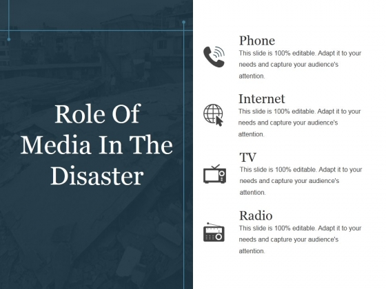 Role Of Media In The Disaster Ppt PowerPoint Presentation Themes