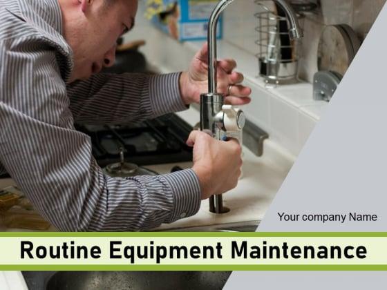 Routine Equipment Maintenance Plan Goals Ppt PowerPoint Presentation Complete Deck