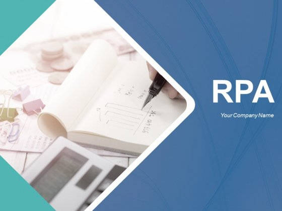 Rpa Ppt PowerPoint Presentation Complete Deck With Slides